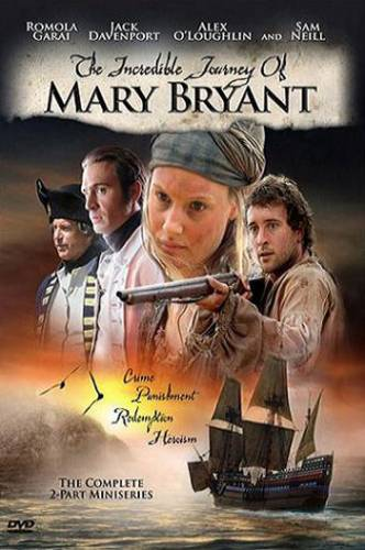 Mērijas Braientas neticamais ceļojums / The Incredible Journey of Mary Bryant