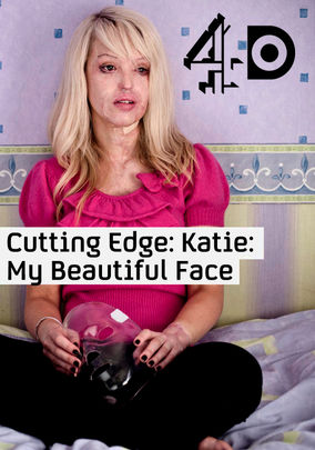 Katie: My beautiful face