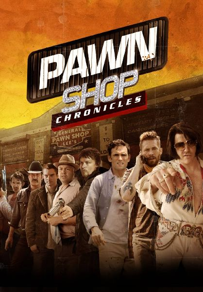 Gangsteru hronikas / Pawn Shop Chronicles